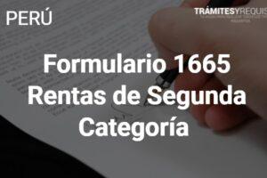 Formulario 1665: Rentas de Segunda Categoría