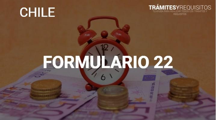 Formulario 22: Declaración de Rentas Anuales