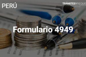 Formulario 4949 SUNAT: Solicitud de Devolución