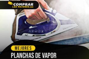 https://comprarlasmejores.com/planchas-vapor/