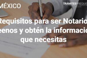 Requisitos para ser Notario: Léenos y obtén la información que necesitas