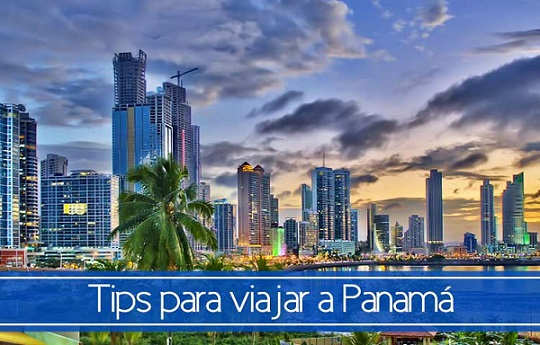 Tips for traveling to Panama
