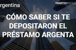 Cómo saber si me depositaron el Préstamo Argenta: Acá te enterarás de todo lo referente al tema