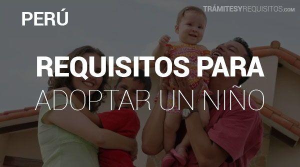 Estos son los Pasos y Requisitos para Adoptar un niño en Perú