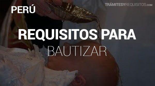 Pasos y Requisitos para Bautizo en Perú