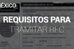 Requisitos para Tramitar el RFC por Primera Vez