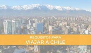 chile requirements